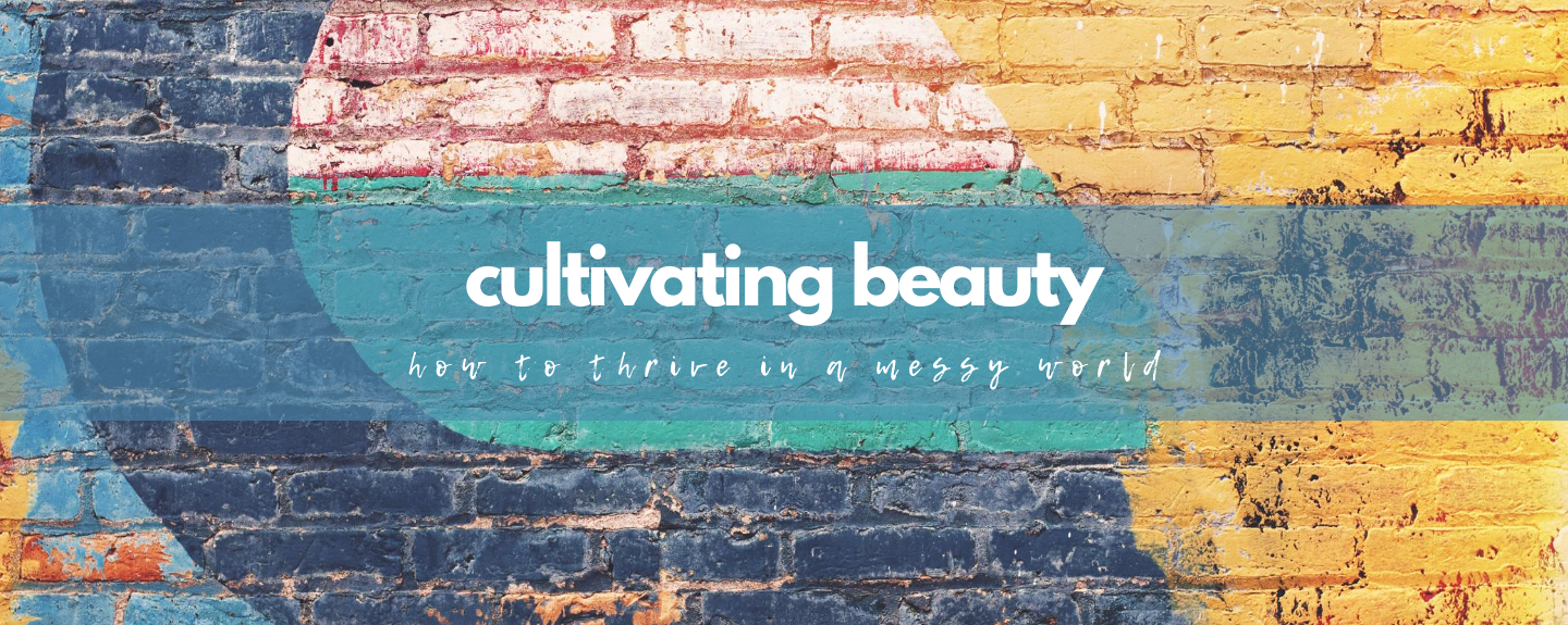 Cultivating Beauty: Centeredness